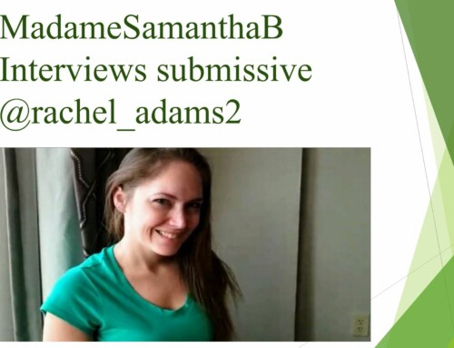 Public; MadameSamanthaB Interviews @rachel_adams2